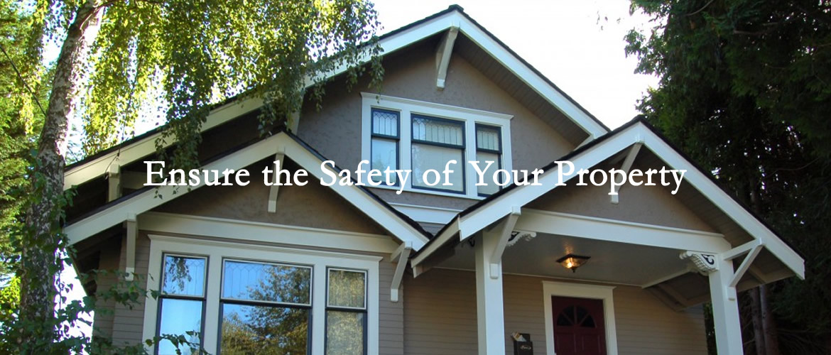 Ensure the Safety of Your Property